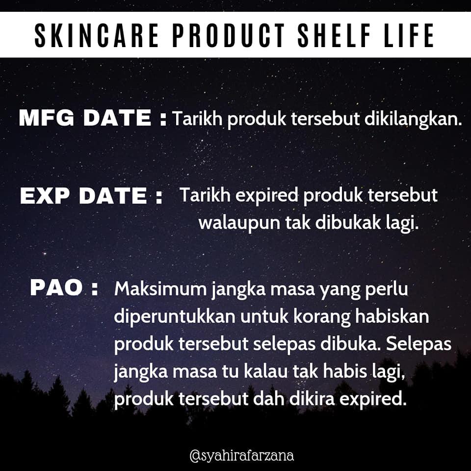 Wanita ini, Syahira Farzana berkongsi info cara kira atau membaca tarikh luput atau expired satu-satu produk kecantikan penjagaan wajah