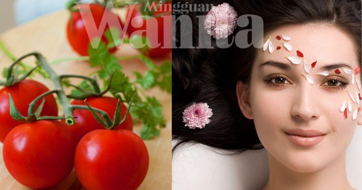 Banyaknya Khasiat Tomato Untuk Kecantikan Rugi Tak Cuba Mingguan Wanita